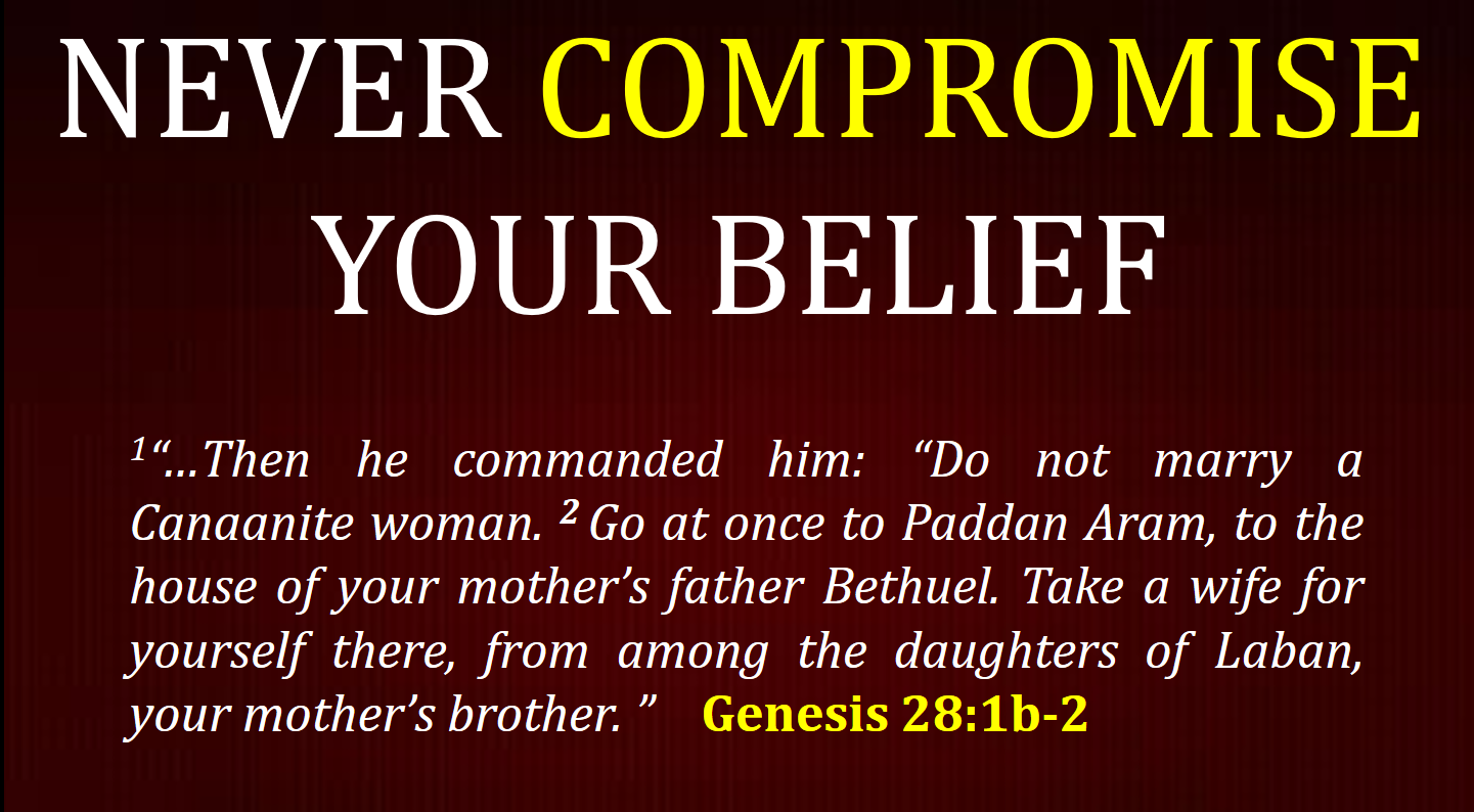 Never Compromise Your Belief